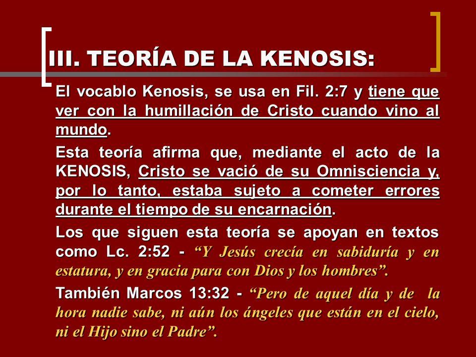 III. TEORÍA DE LA KENOSIS: