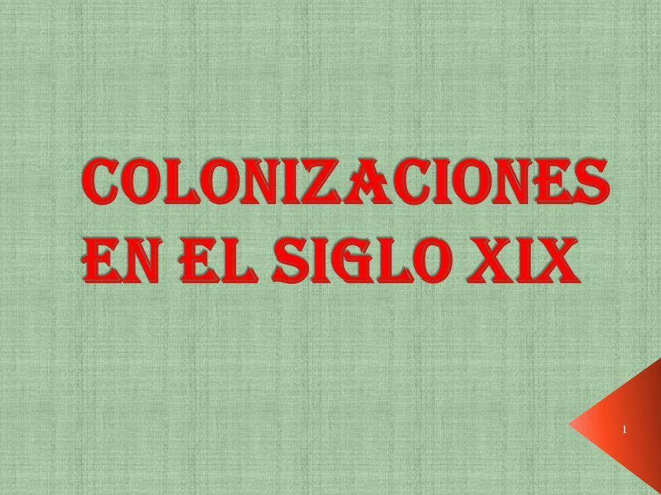 COLONIZACIONES EN EL SIGLO XIX