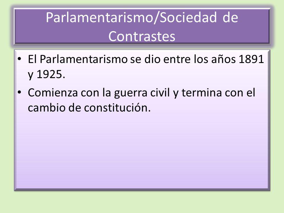Parlamentarismo/Sociedad de Contrastes