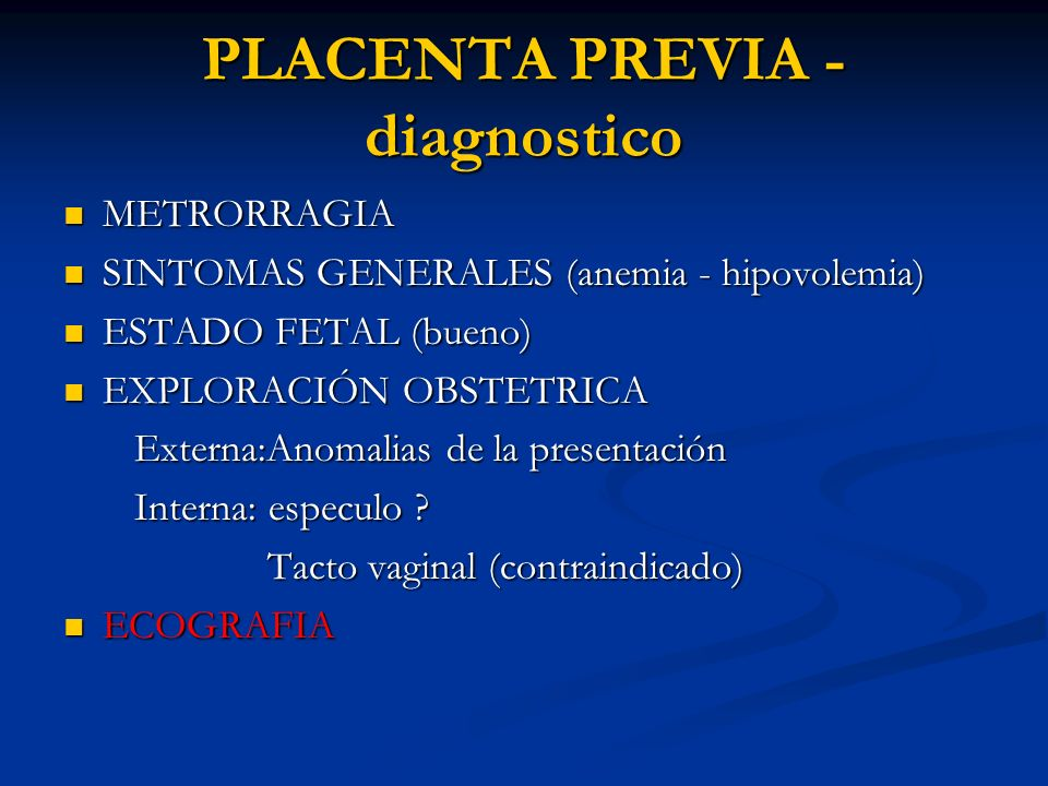 PLACENTA PREVIA - diagnostico