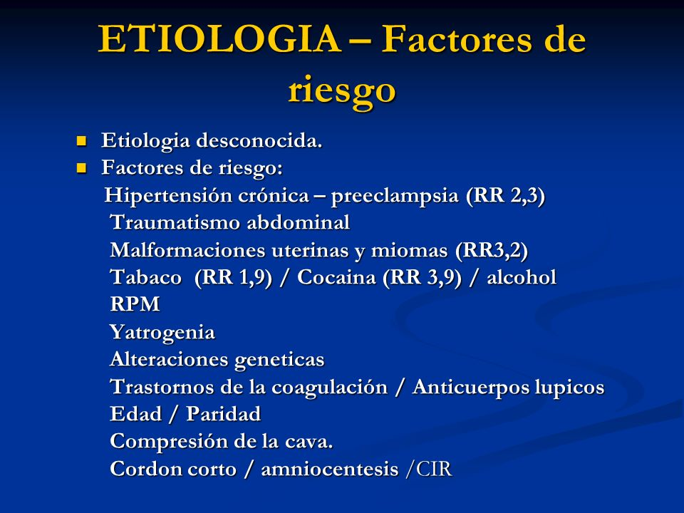 ETIOLOGIA – Factores de riesgo
