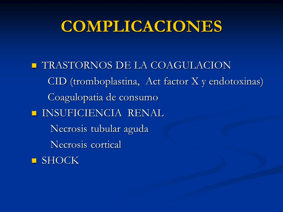 COMPLICACIONES TRASTORNOS DE LA COAGULACION