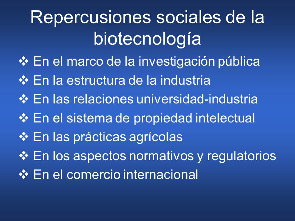 Repercusiones sociales de la biotecnología