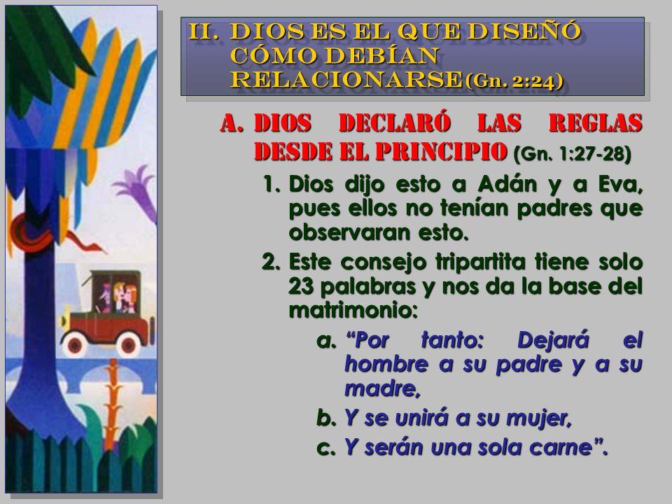 DIOS DECLARÓ LAS REGLAS DESDE EL PRINCIPIO (Gn. 1:27-28)