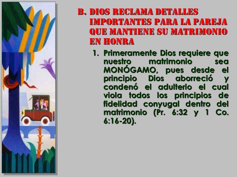 DIOS RECLAMA DETALLES IMPORTANTES PARA LA PAREJA QUE MANTIENE SU MATRIMONIO EN HONRA
