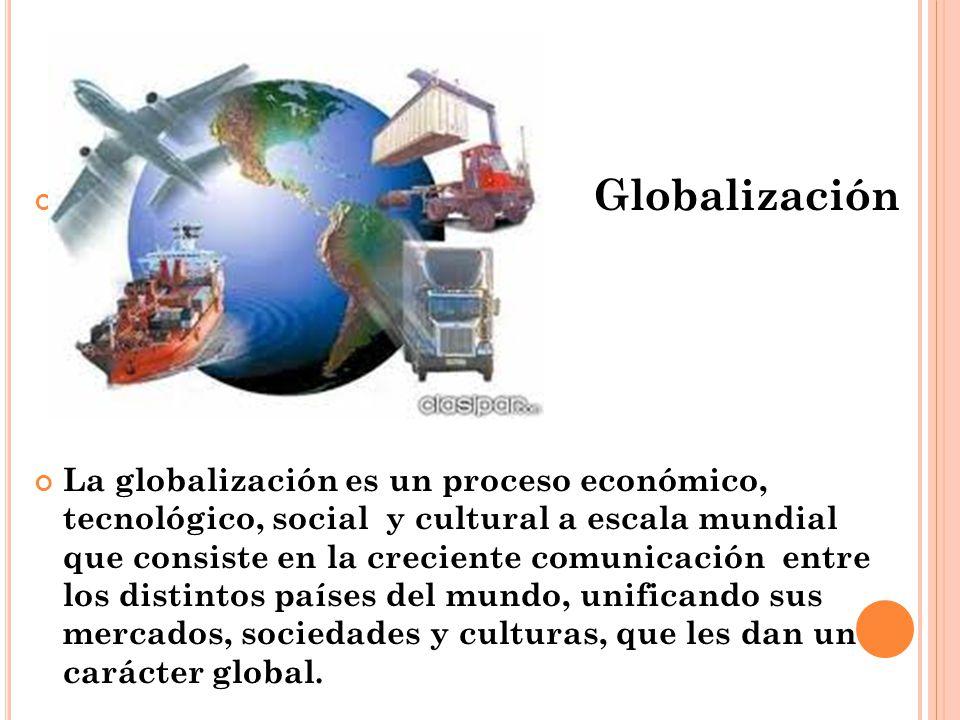 G Globalización