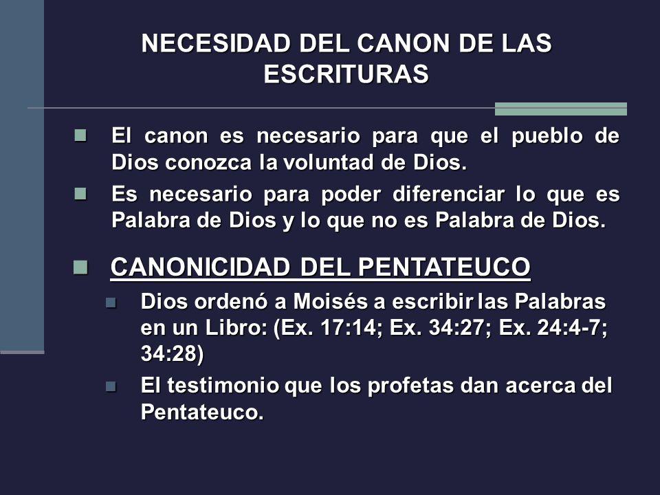 NECESIDAD DEL CANON DE LAS ESCRITURAS