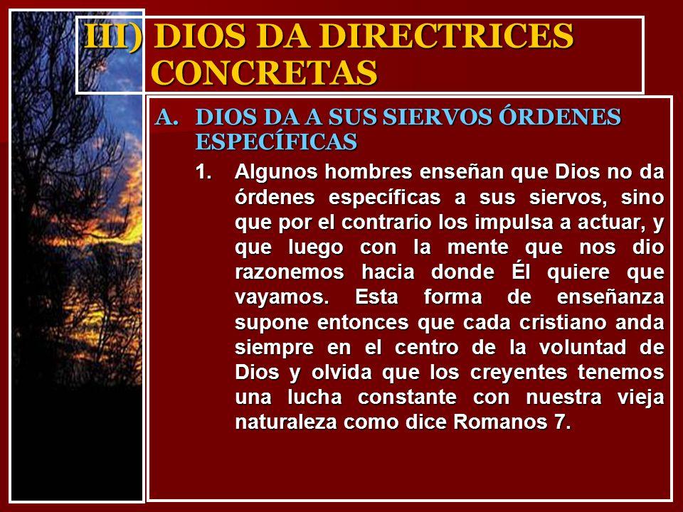 III) DIOS DA DIRECTRICES CONCRETAS