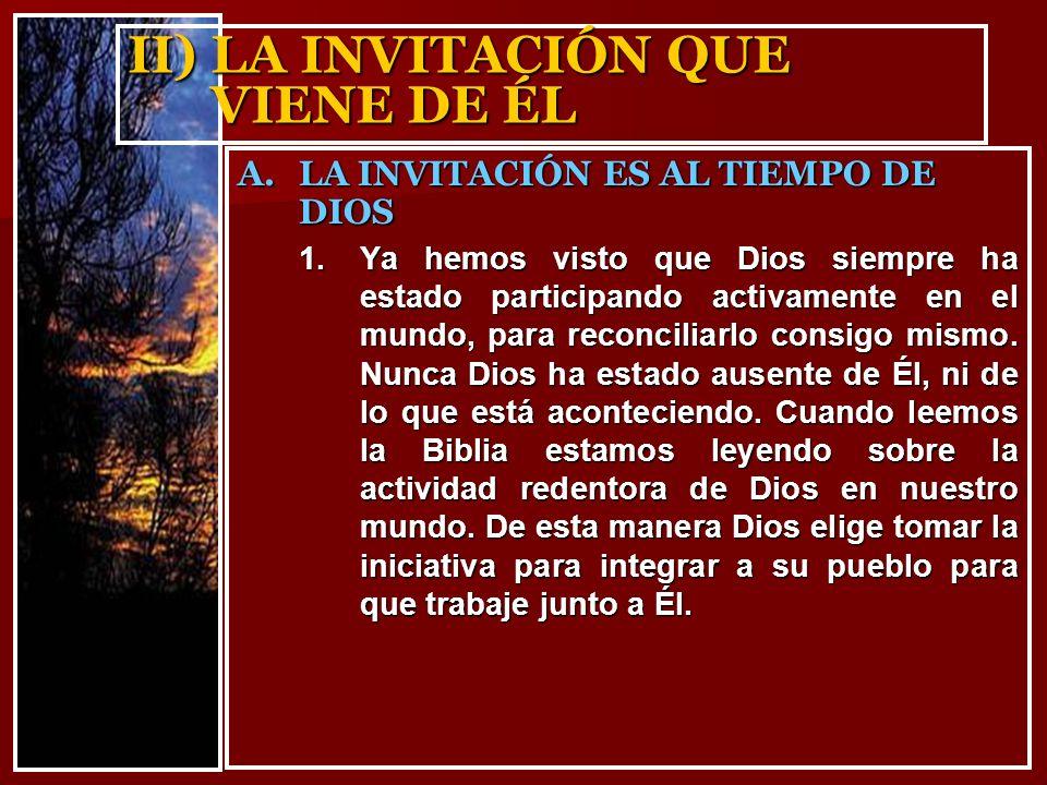 II) LA INVITACIÓN QUE VIENE DE ÉL