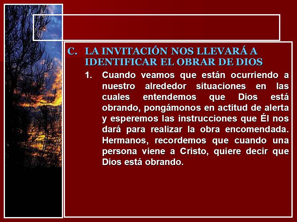 LA INVITACIÓN NOS LLEVARÁ A IDENTIFICAR EL OBRAR DE DIOS