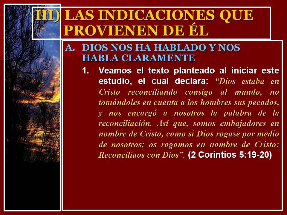 III) LAS INDICACIONES QUE PROVIENEN DE ÉL