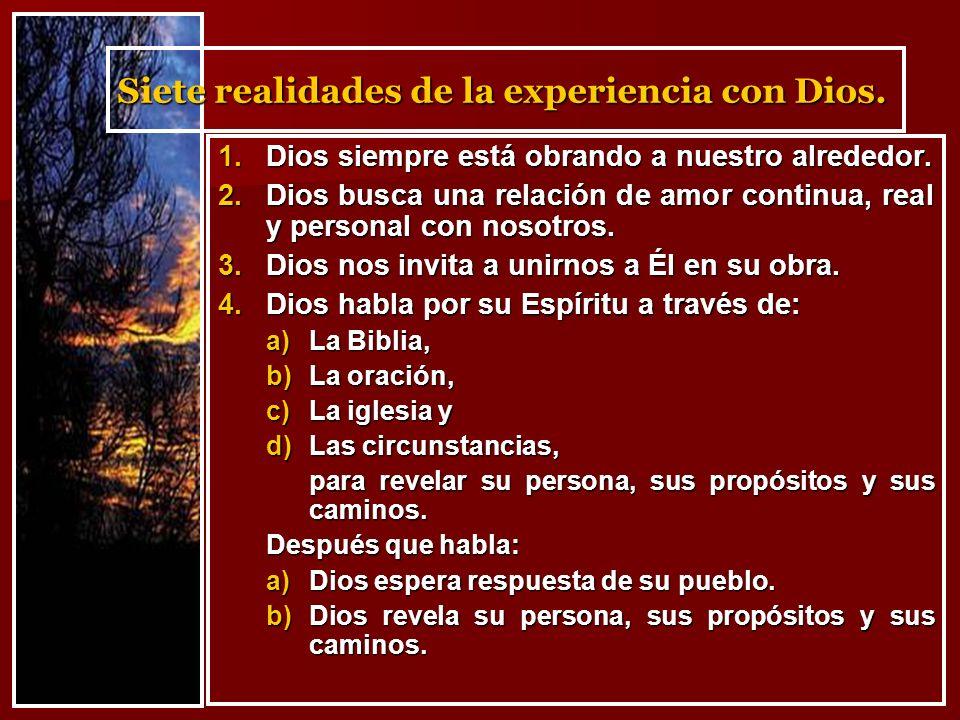 Siete realidades de la experiencia con Dios.