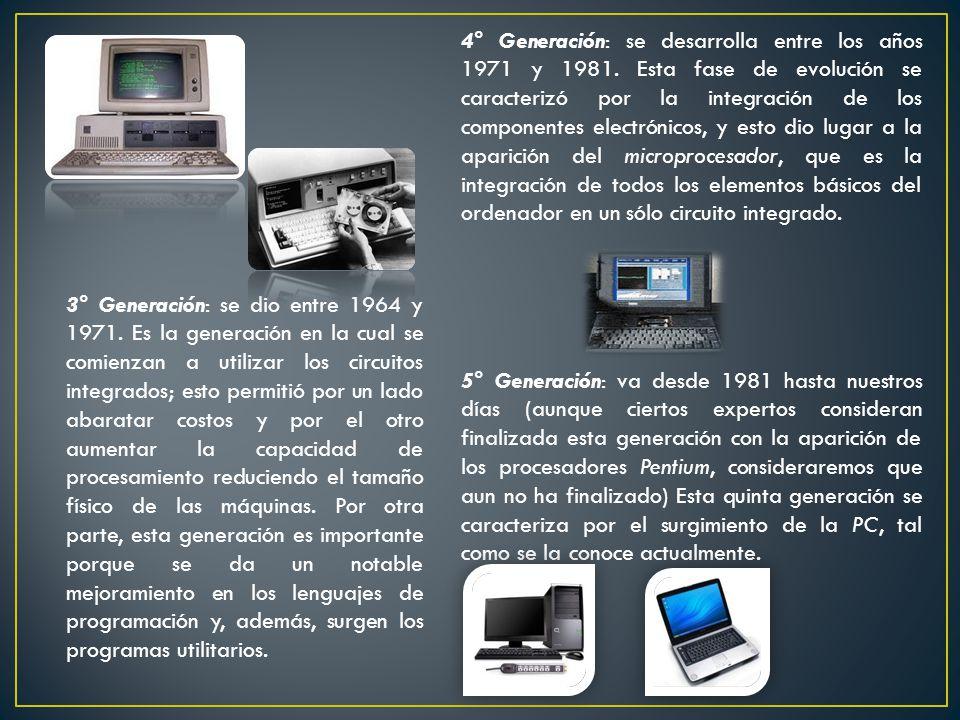 4° Generación: se desarrolla entre los años 1971 y 1981