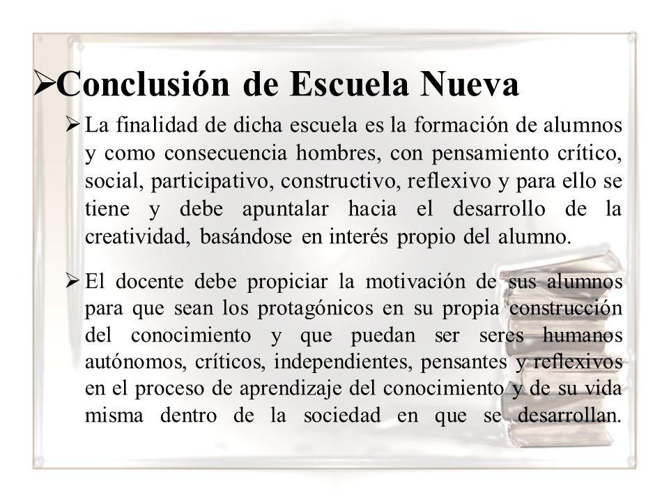 Conclusión de Escuela Nueva