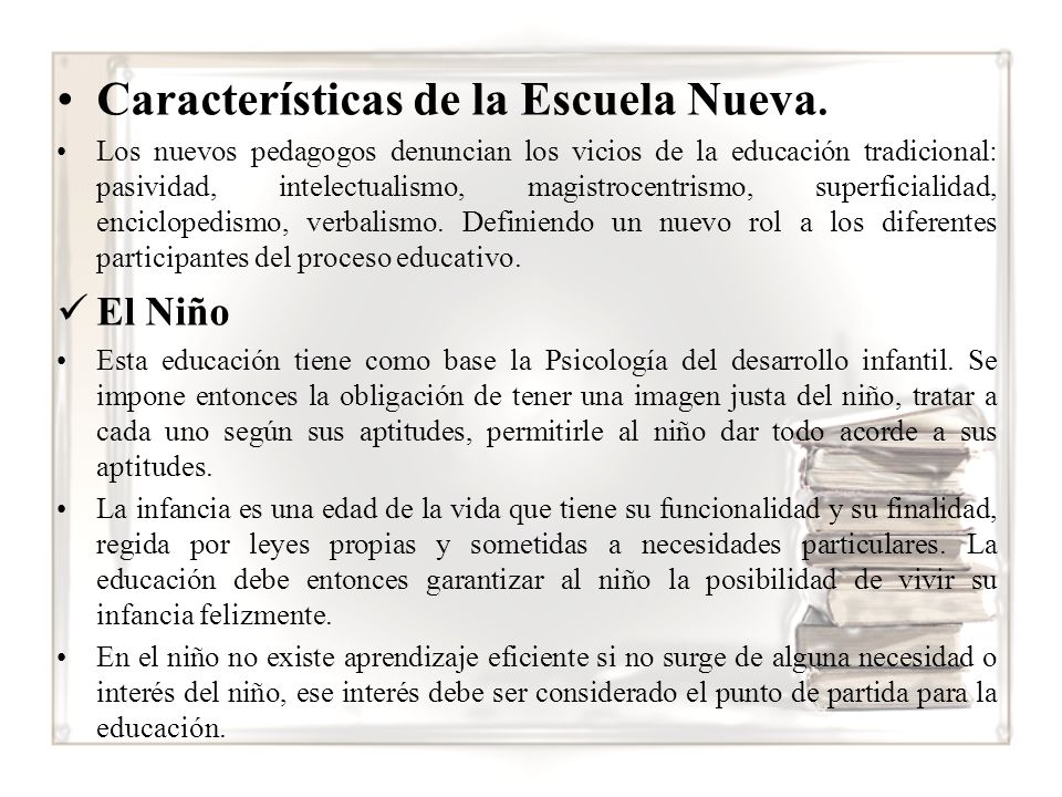 Características de la Escuela Nueva.