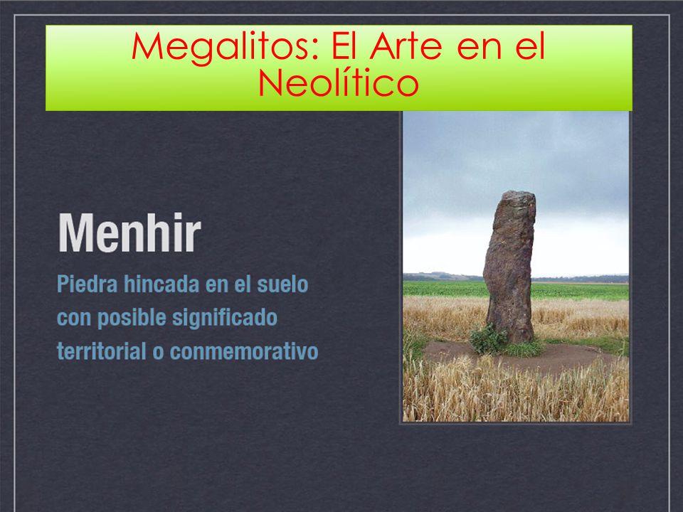 Megalitos: El Arte en el Neolítico