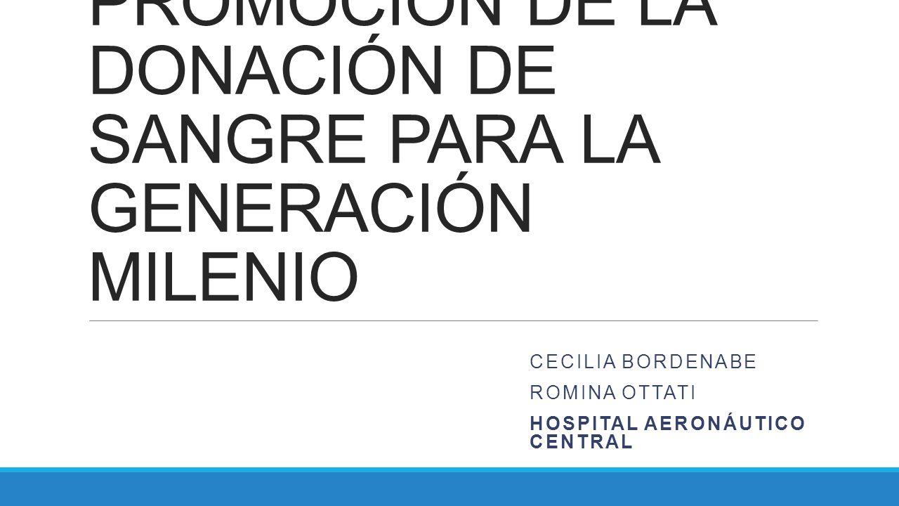 PROMOCIÓN DE LA DONACIÓN DE SANGRE PARA LA GENERACIÓN MILENIO