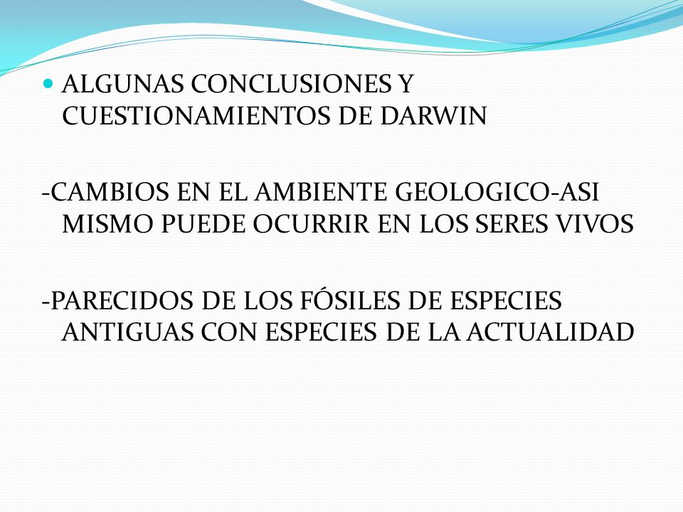 ALGUNAS CONCLUSIONES Y CUESTIONAMIENTOS DE DARWIN