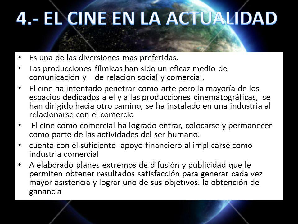 4.- EL CINE EN LA ACTUALIDAD