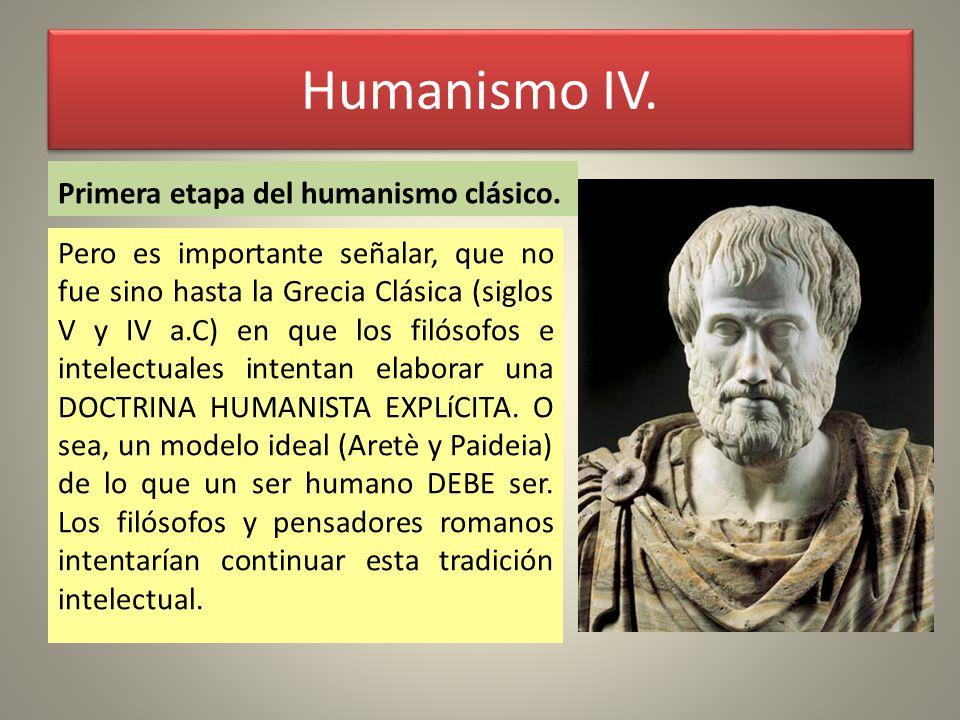 Humanismo IV. Primera etapa del humanismo clásico.