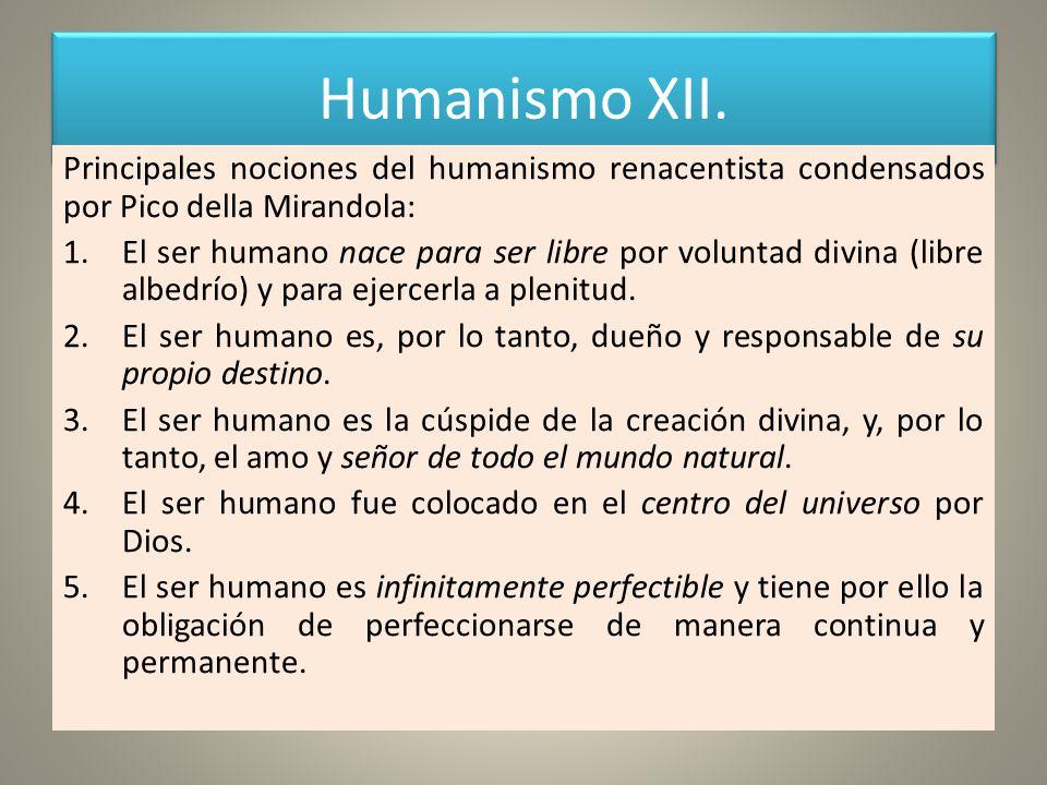Humanismo XII. Principales nociones del humanismo renacentista condensados por Pico della Mirandola: