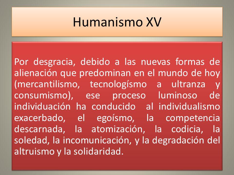Humanismo XV