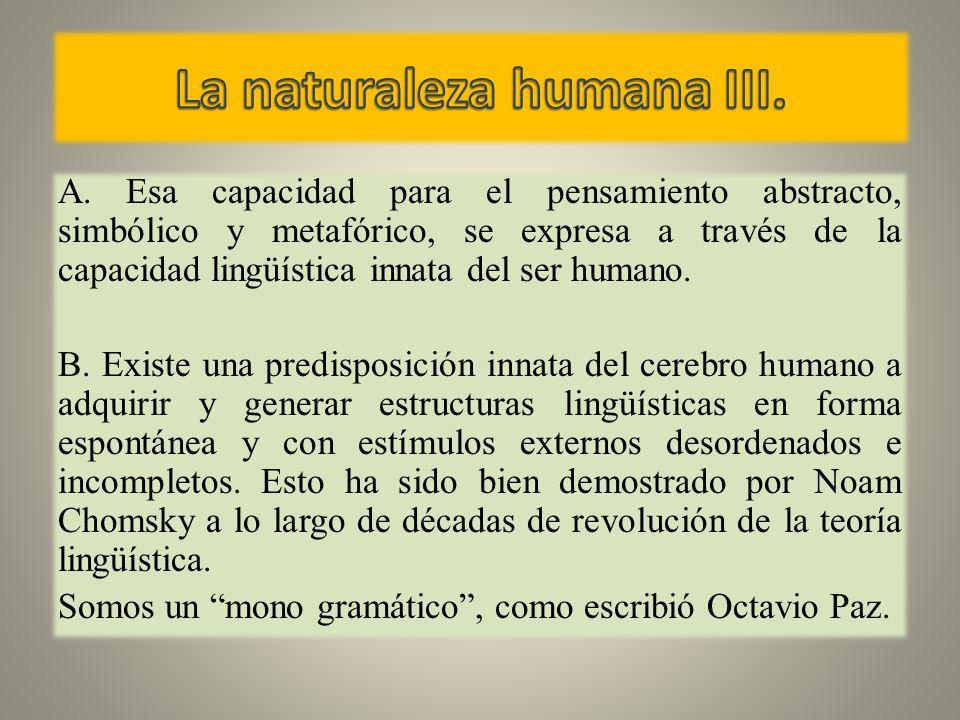 La naturaleza humana III.