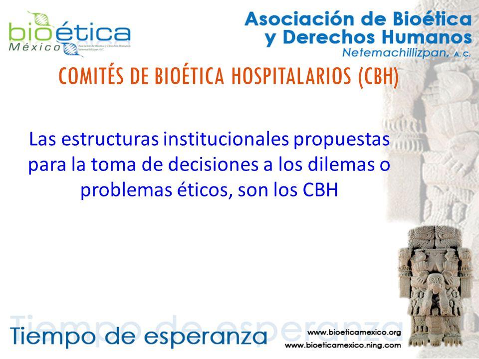COMITÉS DE BIOÉTICA HOSPITALARIOS (CBH)