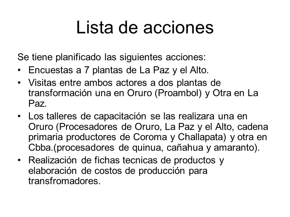 Lista de acciones Se tiene planificado las siguientes acciones: