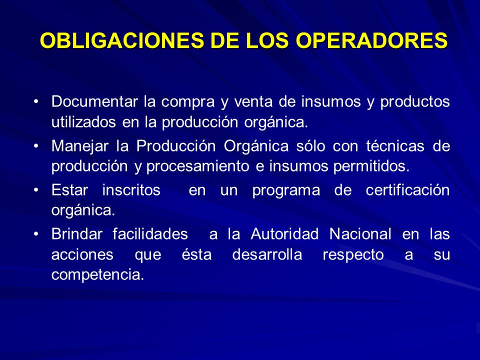 OBLIGACIONES DE LOS OPERADORES