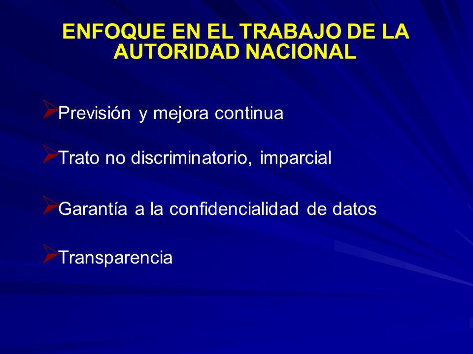 ENFOQUE EN EL TRABAJO DE LA AUTORIDAD NACIONAL