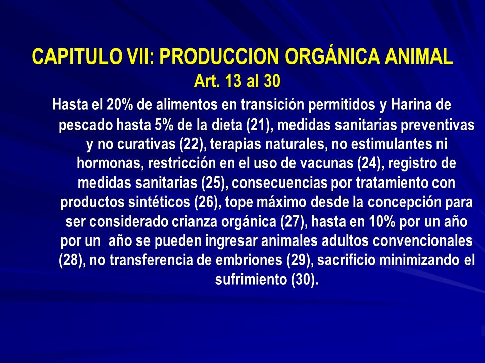 CAPITULO VII: PRODUCCION ORGÁNICA ANIMAL