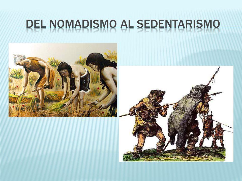 Del nomadismo al sedentarismo
