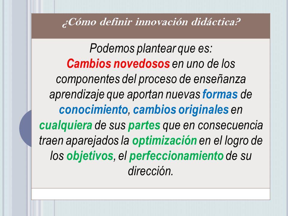 ¿Cómo definir innovación didáctica