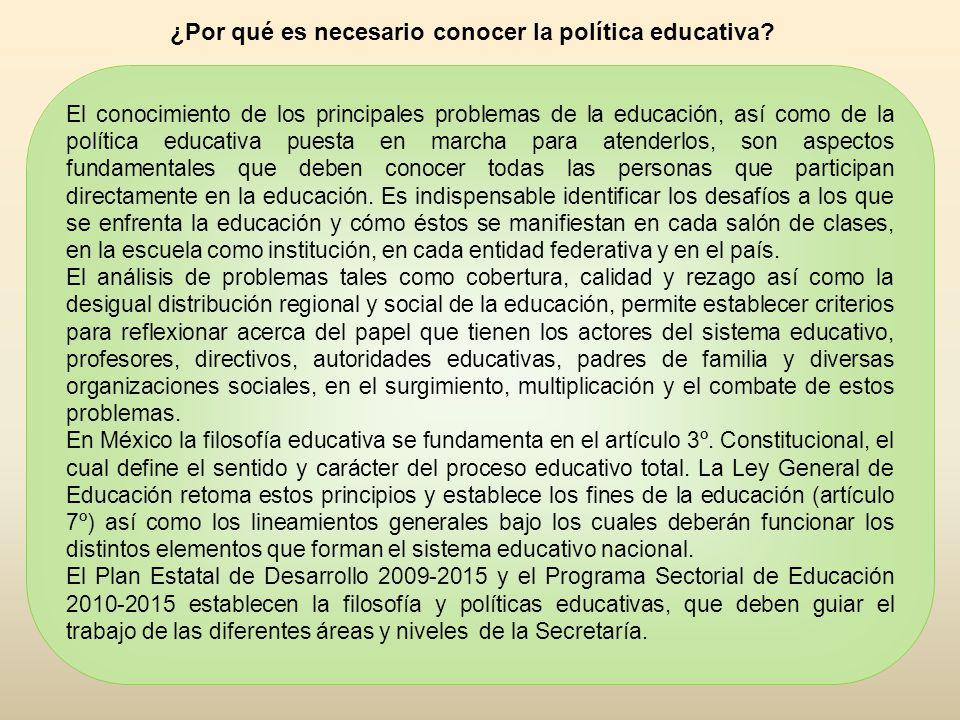 ¿Por qué es necesario conocer la política educativa