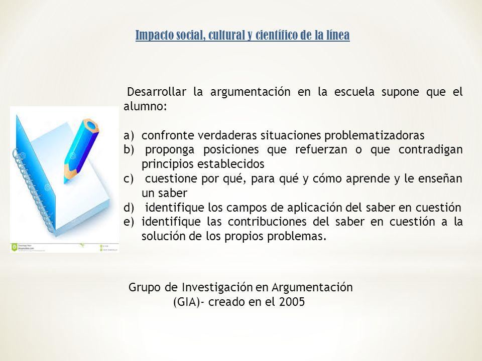 Grupo de Investigación en Argumentación (GIA)- creado en el 2005