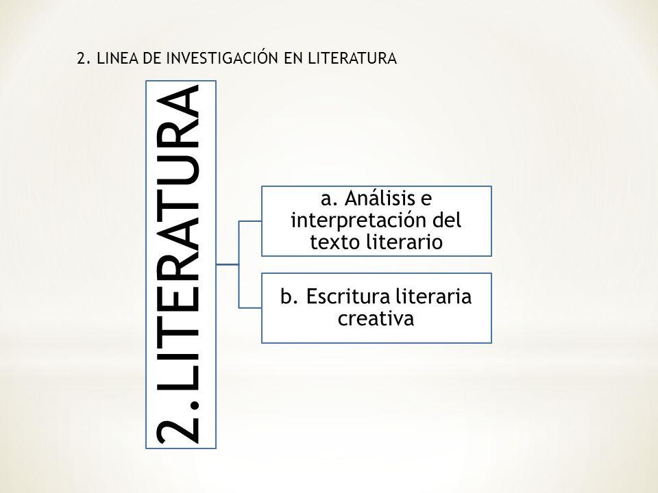 2. LINEA DE INVESTIGACIÓN EN LITERATURA
