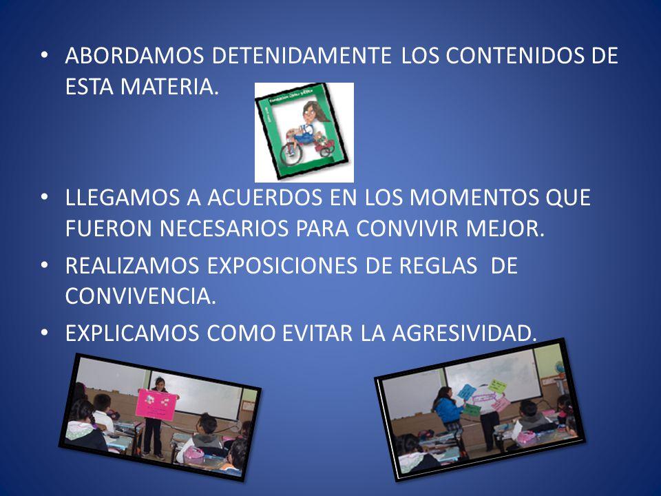 ABORDAMOS DETENIDAMENTE LOS CONTENIDOS DE ESTA MATERIA.