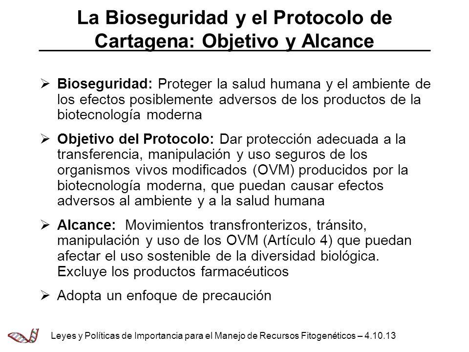 La Bioseguridad y el Protocolo de Cartagena: Objetivo y Alcance