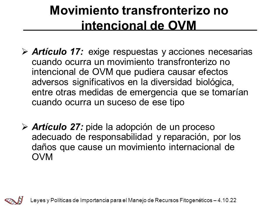 Movimiento transfronterizo no intencional de OVM