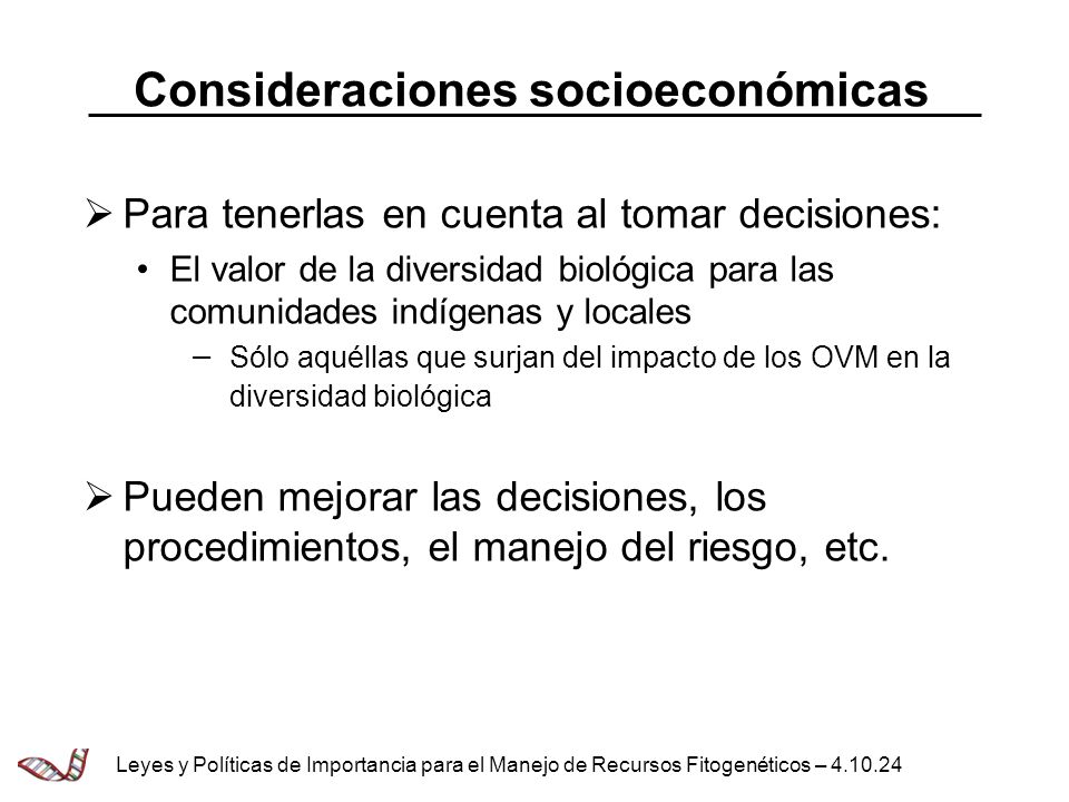 Consideraciones socioeconómicas