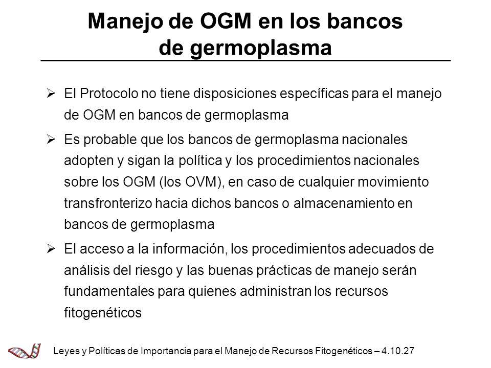 Manejo de OGM en los bancos de germoplasma