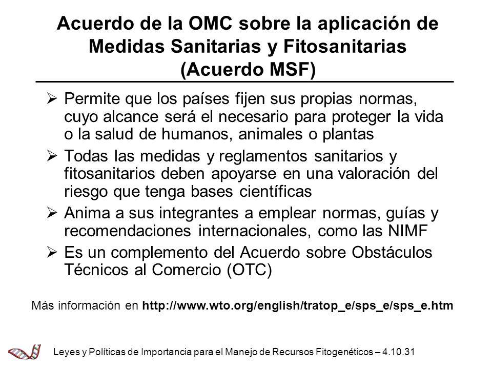 Acuerdo de la OMC sobre la aplicación de Medidas Sanitarias y Fitosanitarias (Acuerdo MSF)