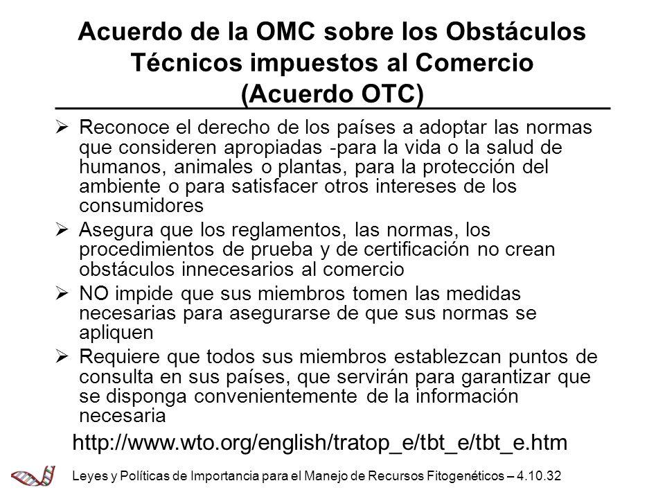 Acuerdo de la OMC sobre los Obstáculos Técnicos impuestos al Comercio (Acuerdo OTC)