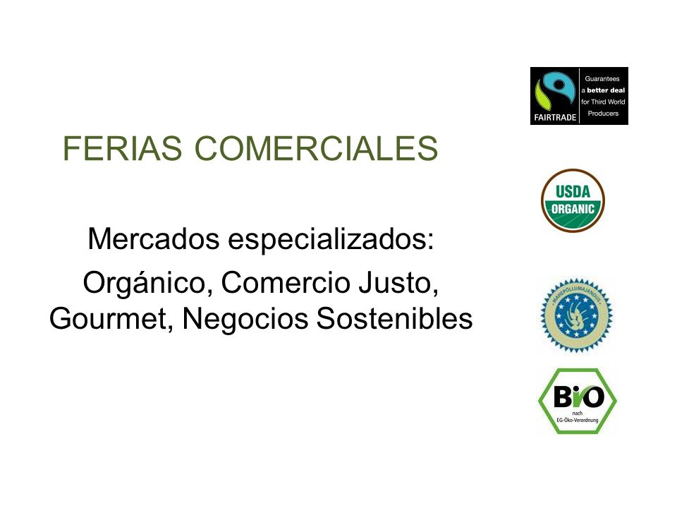 FERIAS COMERCIALES Mercados especializados: