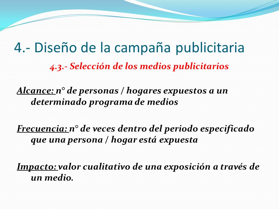 4.- Diseño de la campaña publicitaria