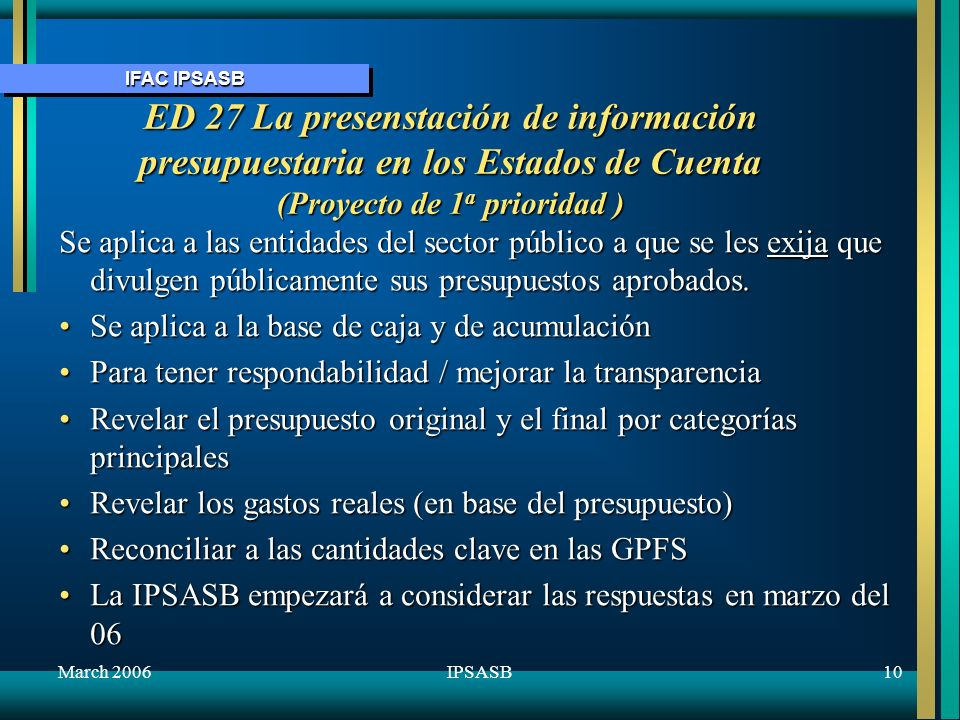 October 2005 ED 27 La presenstación de información presupuestaria en los Estados de Cuenta (Proyecto de 1a prioridad )