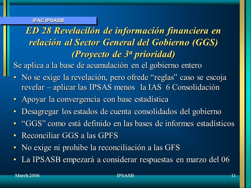 October 2005 ED 28 Revelacilón de información financiera en relación al Sector General del Gobierno (GGS) (Proyecto de 3a prioridad)
