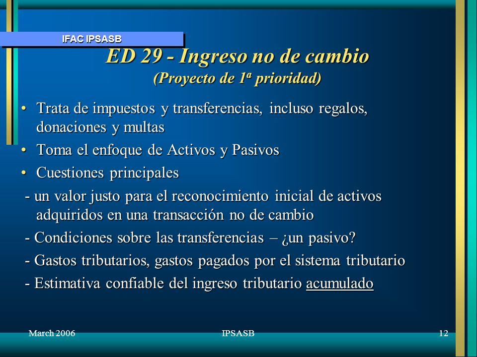 ED 29 - Ingreso no de cambio (Proyecto de 1a prioridad)