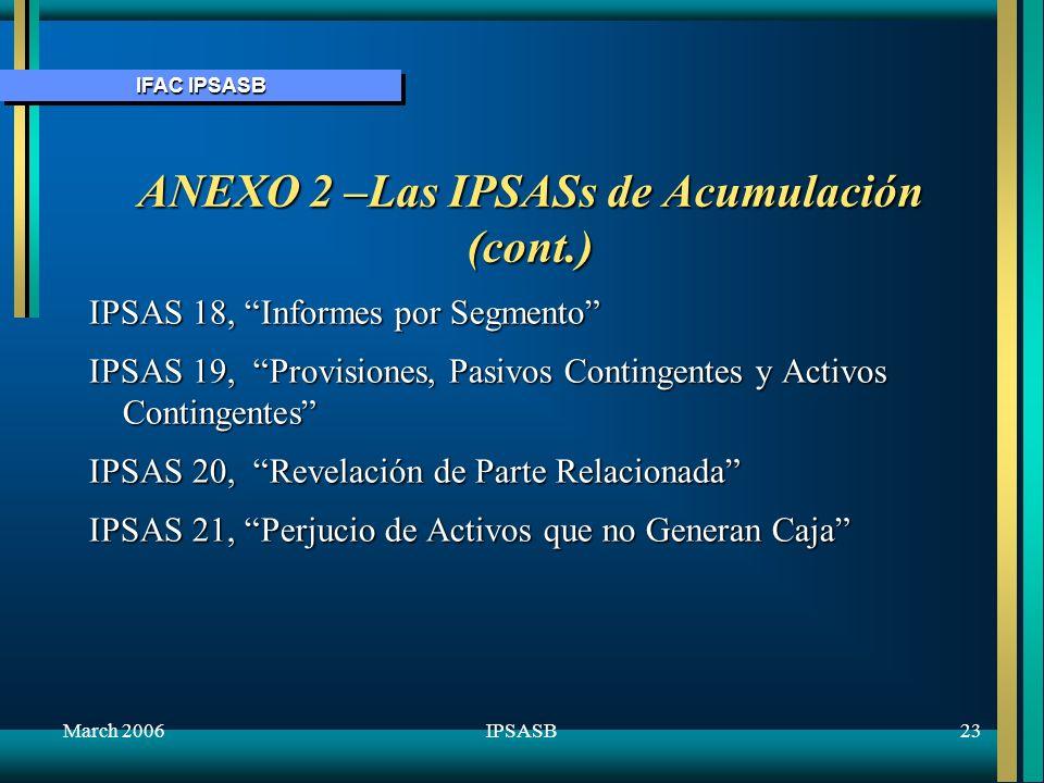 ANEXO 2 –Las IPSASs de Acumulación (cont.)